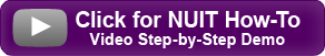 Click for NUIT How-To Video Step-by-Step Demo